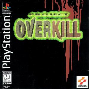 Project Overkill/PS1
